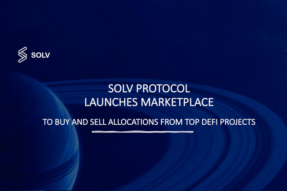 SOLV Launches Marketplace to Buy & Sell Allocations From Top DeFi Projects