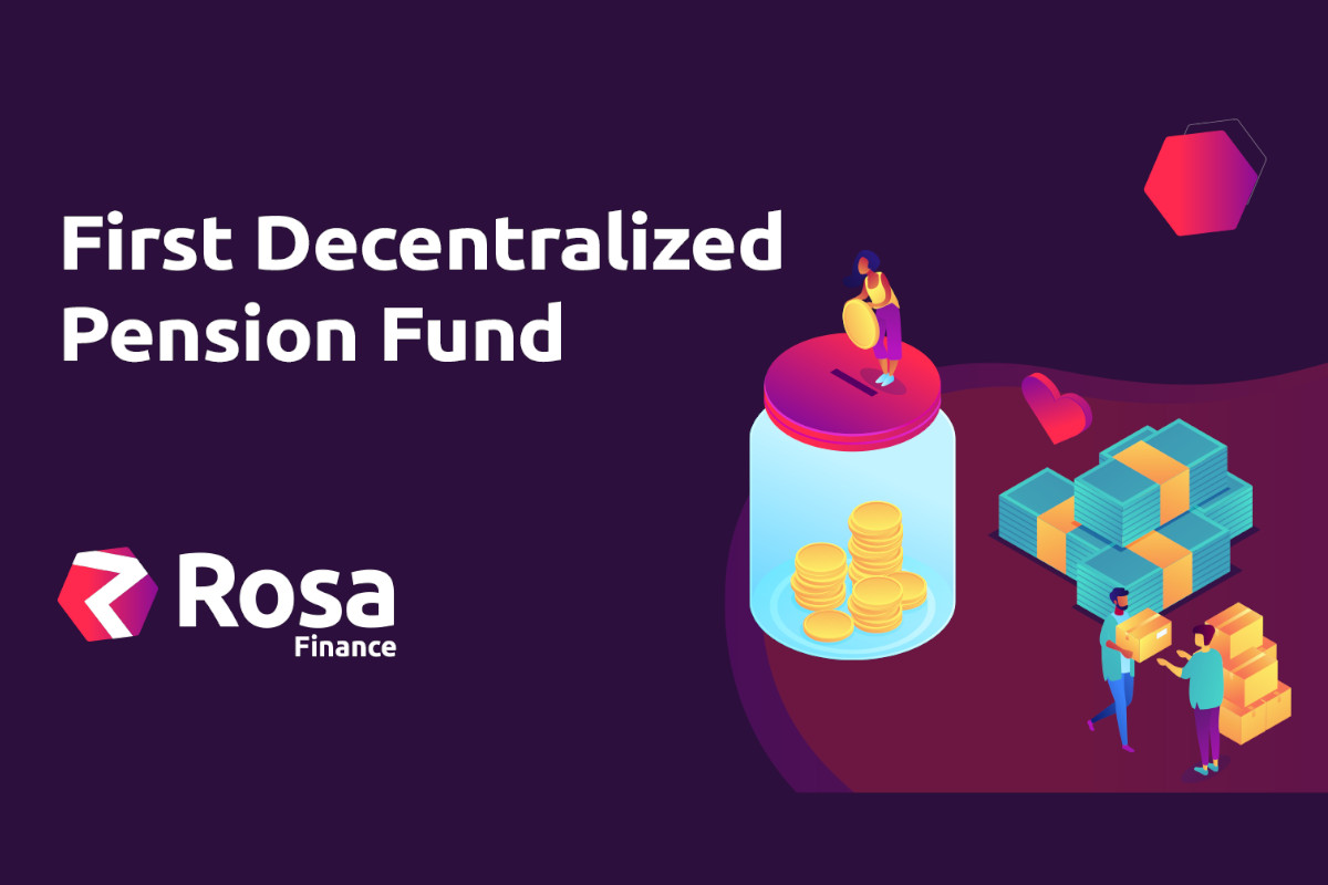 ROSA Finance Builds The First Decentralized Pension Fund