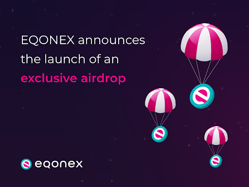 EQONEX Announces the Launch of an Exclusive Airdrop