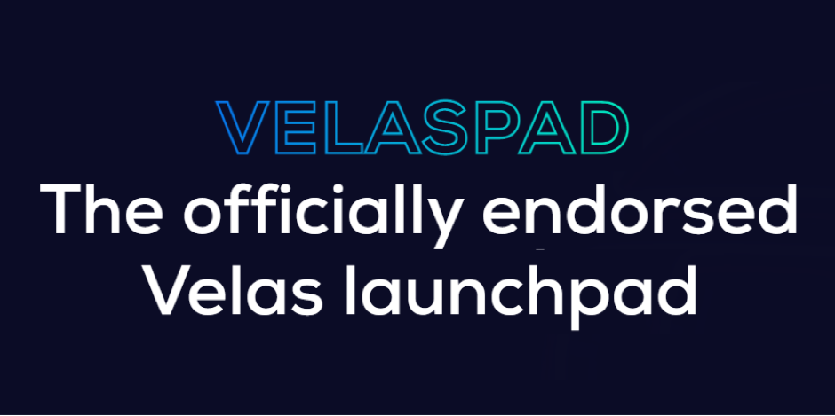 Why Launch of VelasPad Today Is A Big Deal For Blockchain Growth And Development