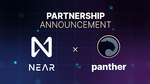 Panther and NEAR Announce Partnership to Develop Privacy Preserving Tech