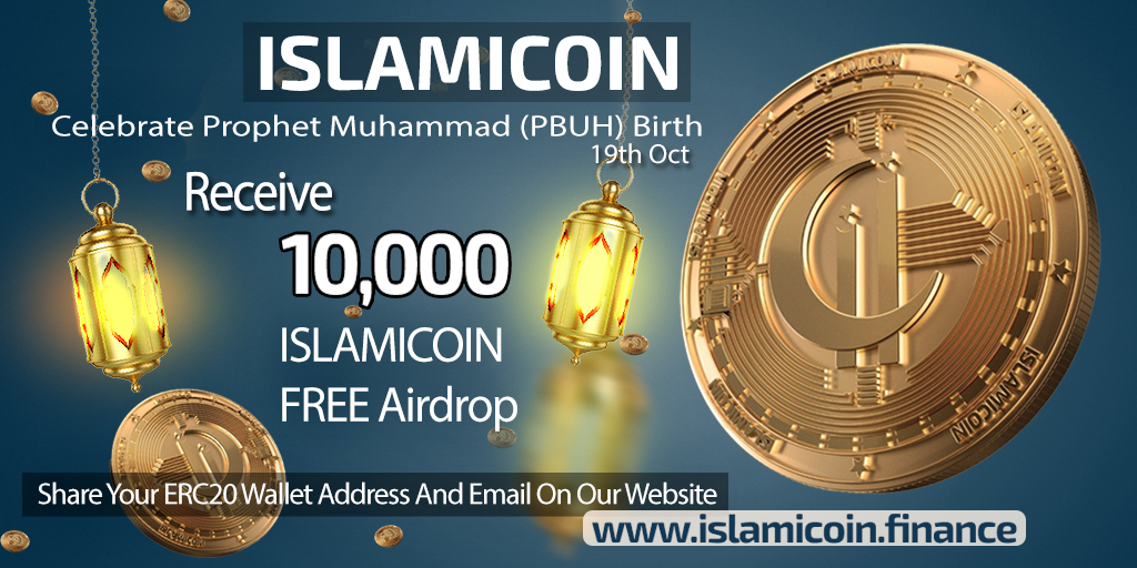 ISLAMICOIN: New Crypto Honoring The Birth Of The Prophet Muhammad - 200M Coins Giveaway FREE