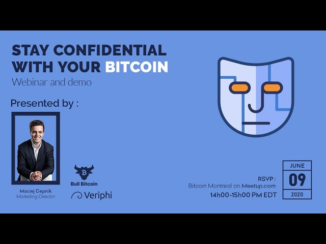 Stay Confidential With Your Bitcoin