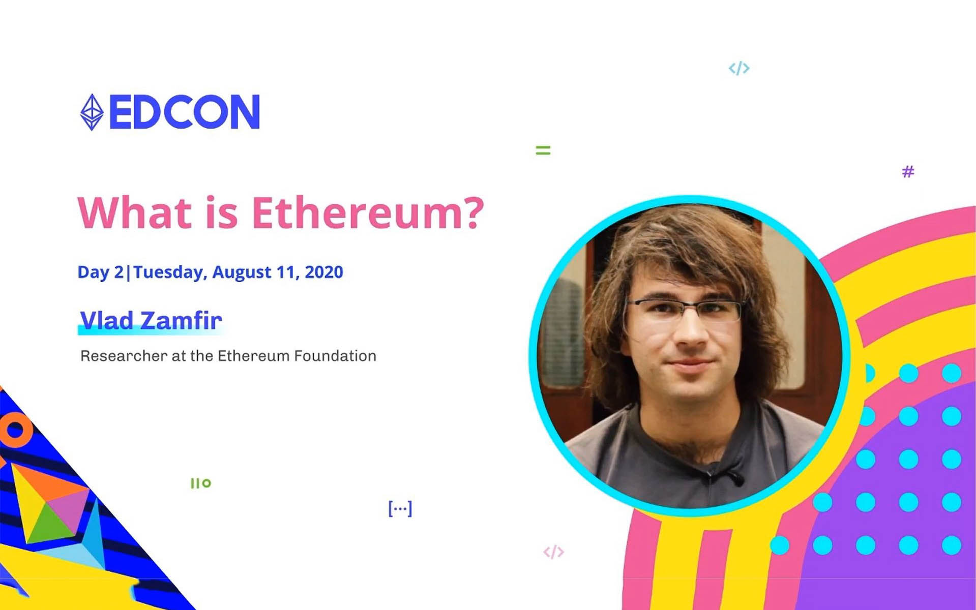 Vlad Zamfir: What Is Ethereum?