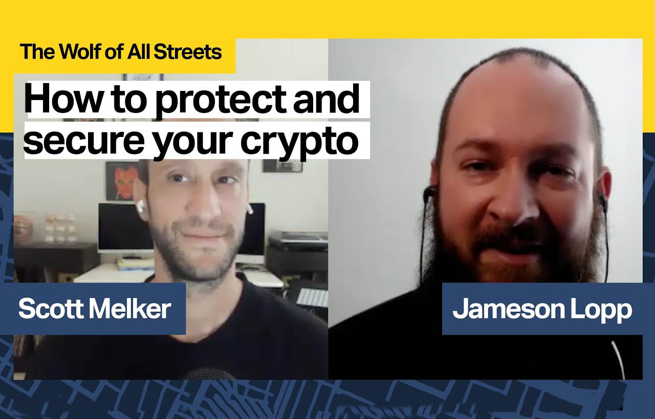 Protecting Your Assets with Jameson Lopp