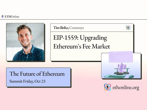 EIP 1559 Overview by Tim Beiko