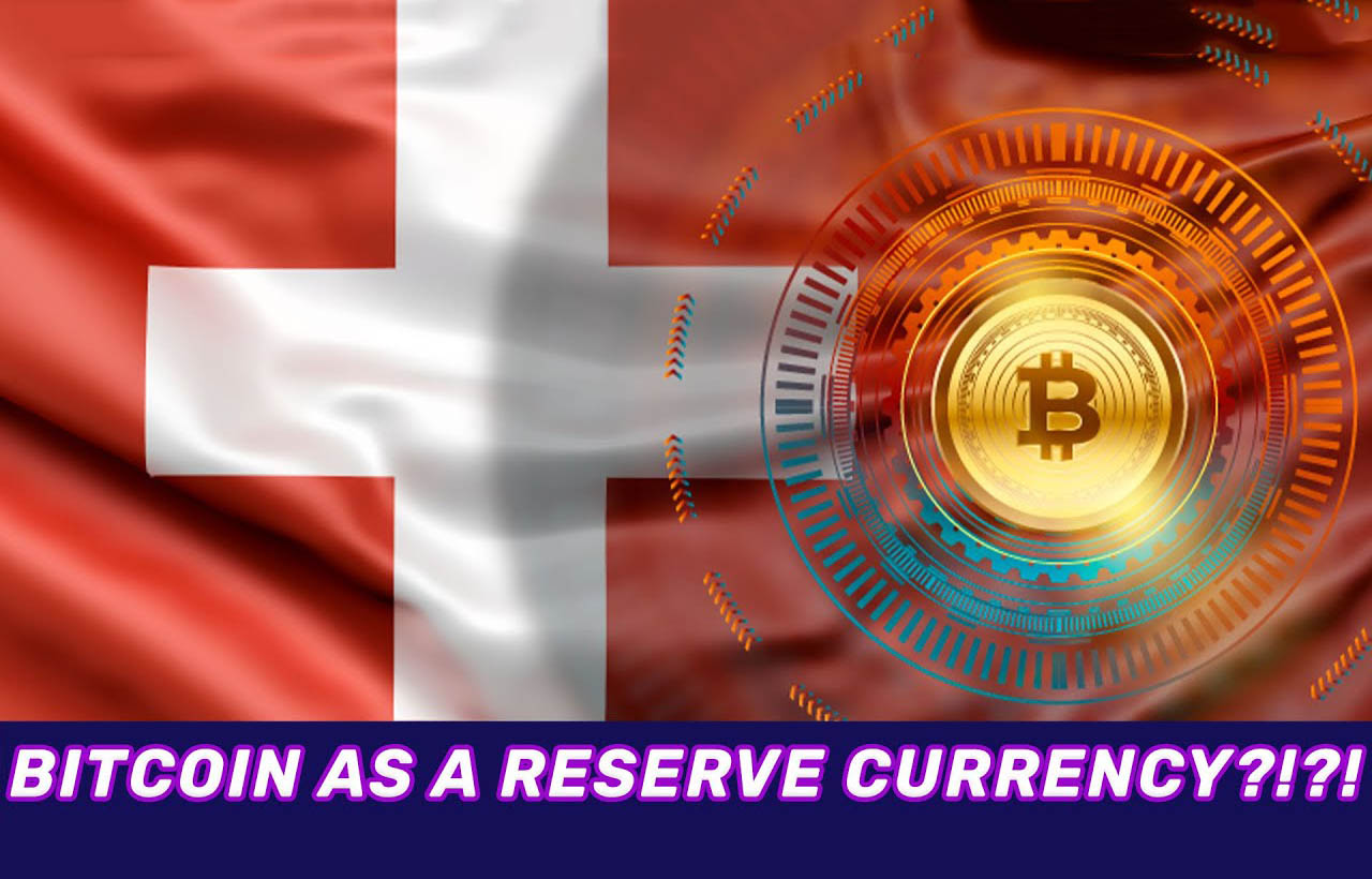 Will We See Bitcoin as a Reserve Currency in Switzerland?