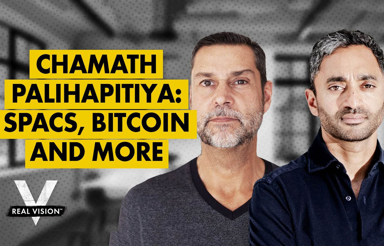 Chamath Palihapitiya over SPAC's, Bitcoin & New World of Finance