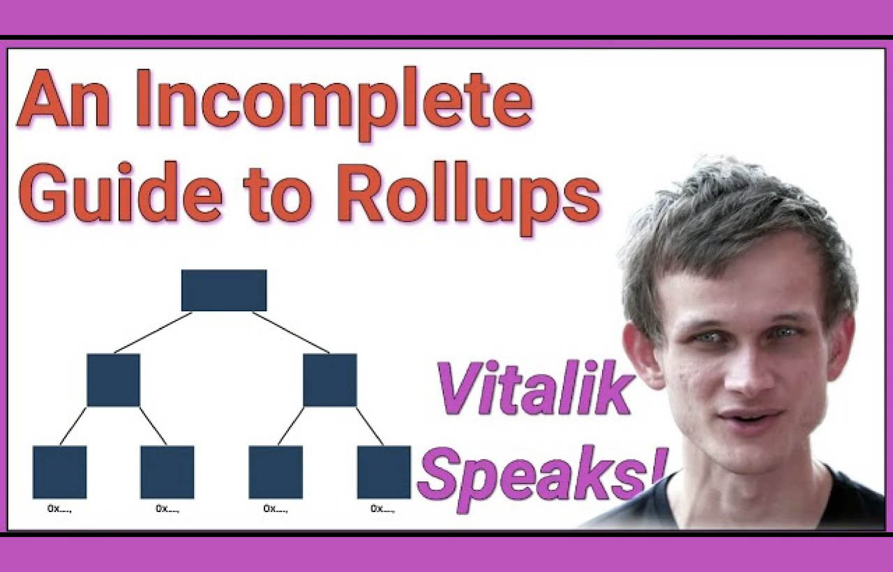Vitalik Buterin: An Incomplete Guide to Rollups