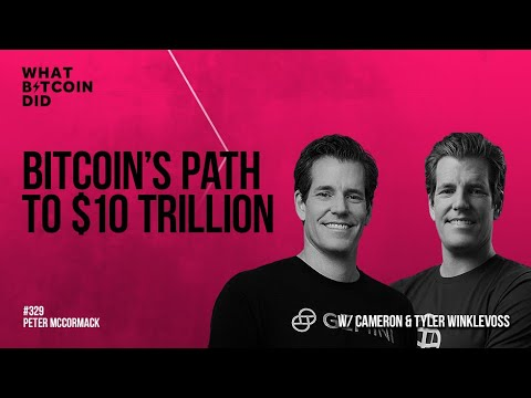 Bitcoin's Path to USD 10 Trillion with Cameron & Tyler Winklevoss