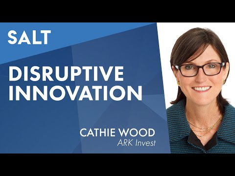 Cathie Wood: Investing in Disruptive Innovation