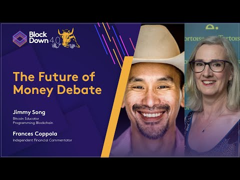 The Future of Money Debate: Jimmy Song vs Frances Coppola