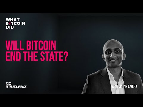 Will Bitcoin End The State?