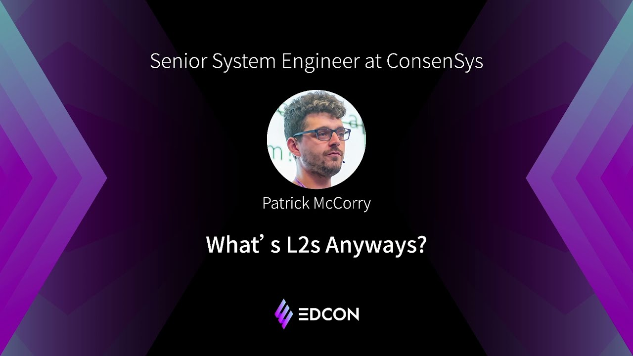 Patrick McCorry: What Are Layer 2's Anyway?