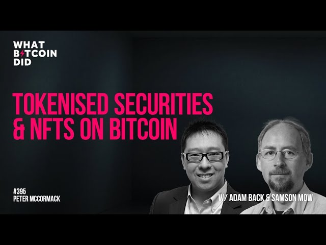 Tokenised Securities and NFTs on Bitcoin