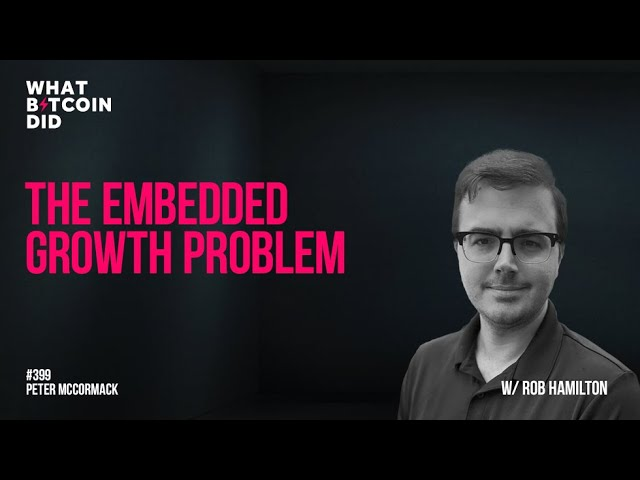The Embedded Growth Problem with Rob Hamilton