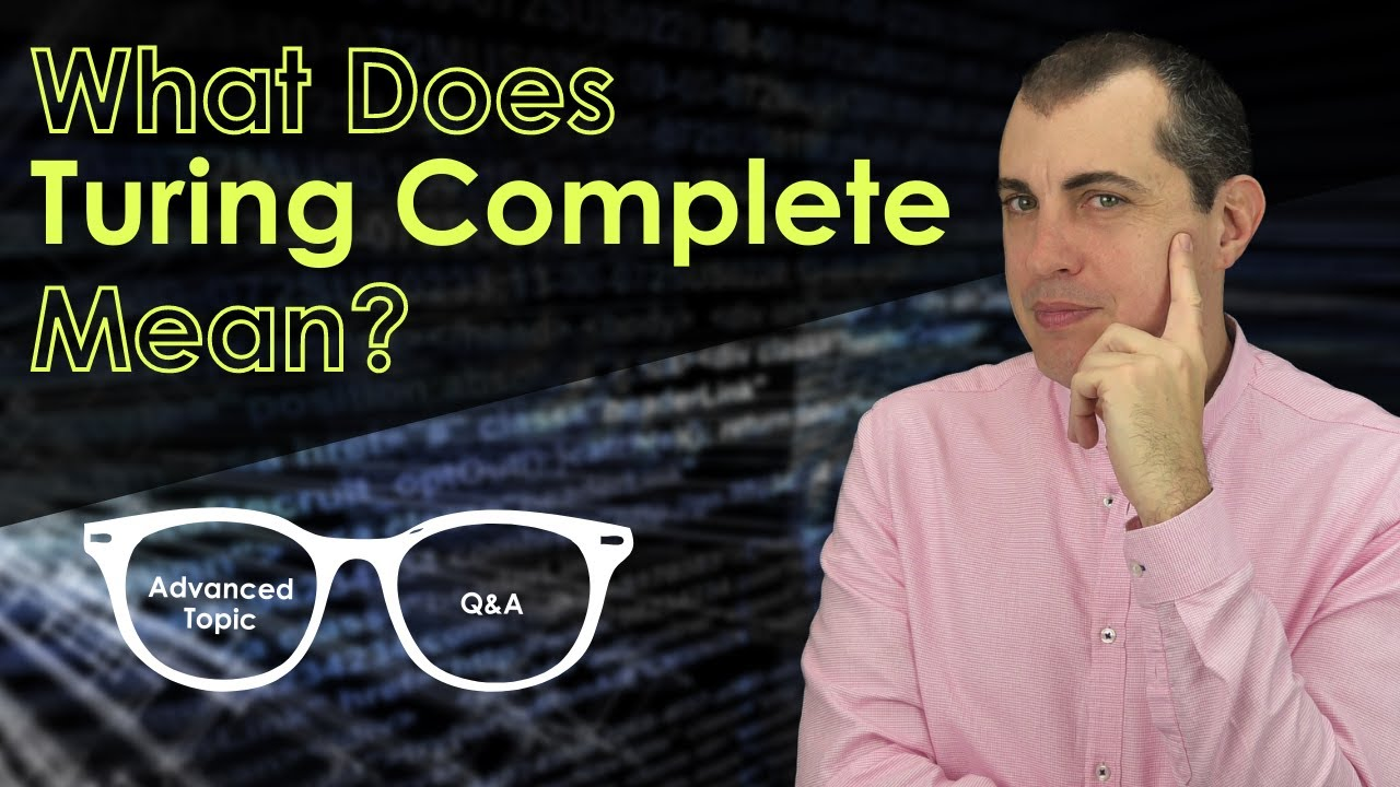 What Is the Definition of Turing Complete?