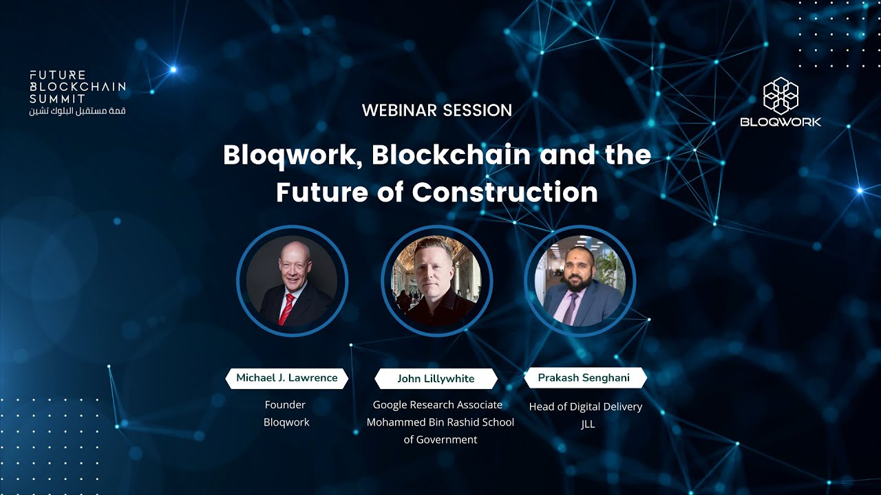 Bloqwork, Blockchain and the Future of Construction
