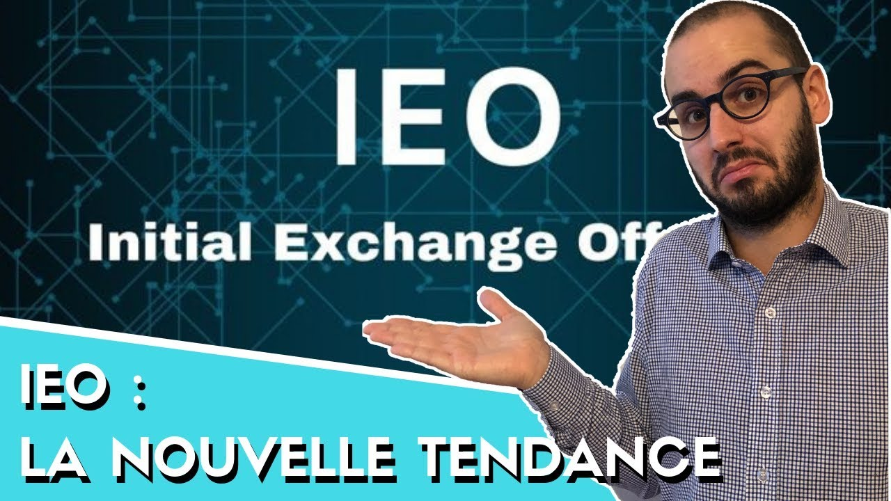 Comprendre les IEO : Initial Exchange Offering